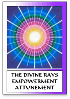 The Divine Rays Empowerment Attunement